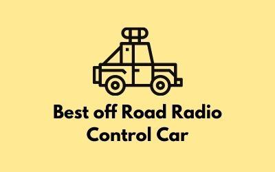 Best off Road Radio Control Car
