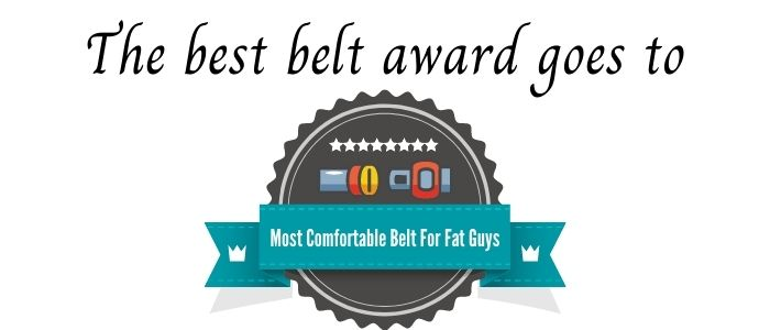 the most Comfortable Belt For Fat Guys